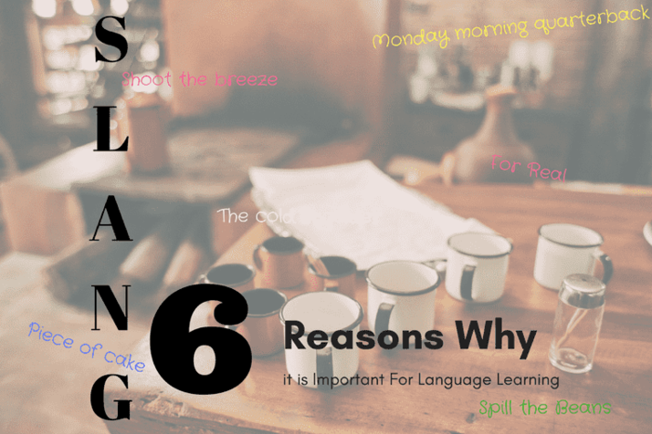 Content 6 reasons why slang is important